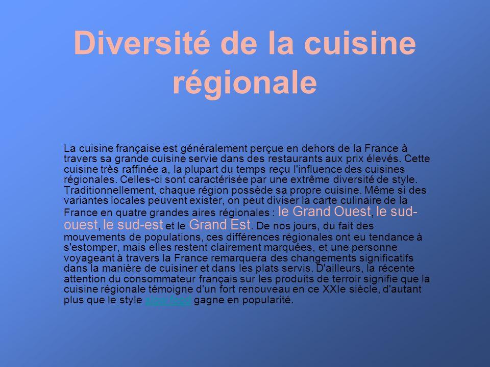 Diversité de la cuisine régionale