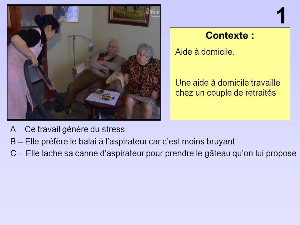 1 Contexte : Aide à domicile.