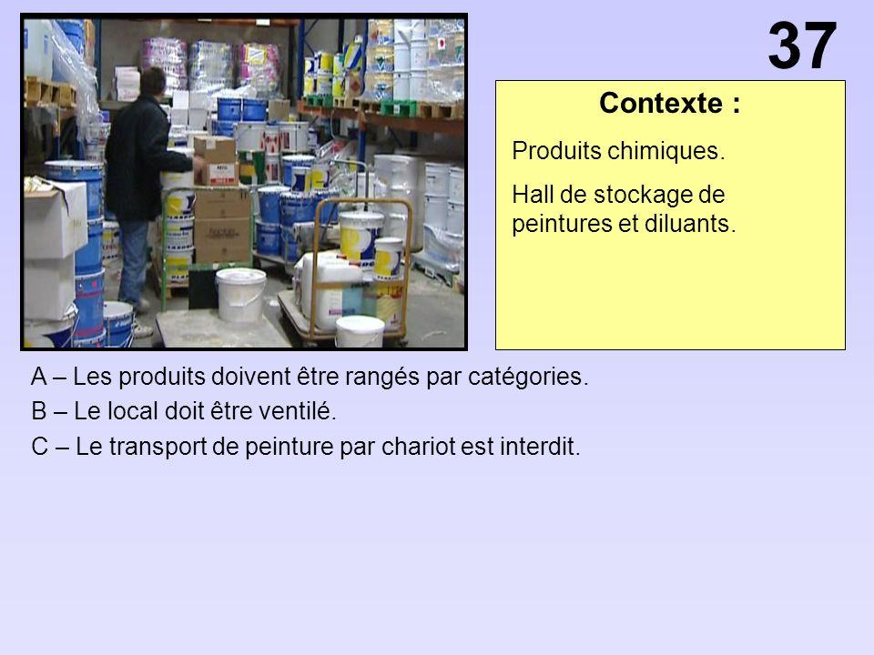 37 Contexte : Produits chimiques.
