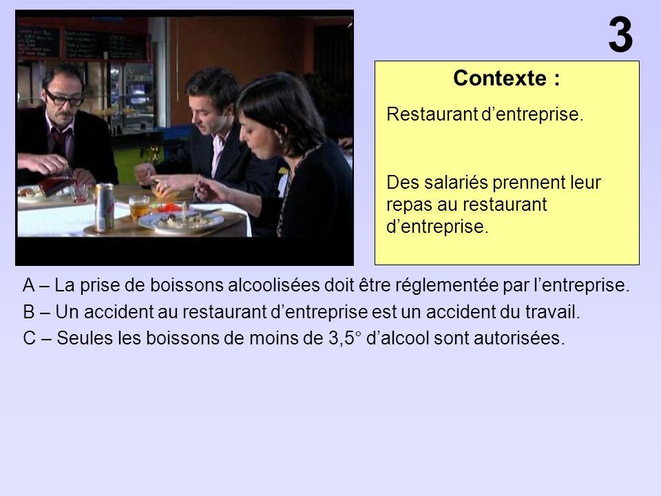 3 Contexte : Restaurant d'entreprise.