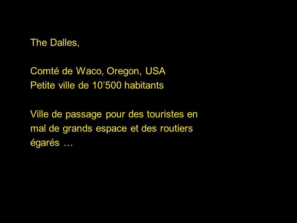 The Dalles, Comté de Waco, Oregon, USA. Petite ville de 10'500 habitants. Ville de passage pour des touristes en.