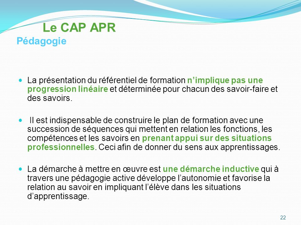 Le CAP APR Pédagogie