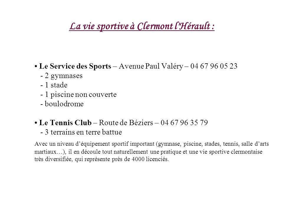 La vie sportive à Clermont l Hérault :