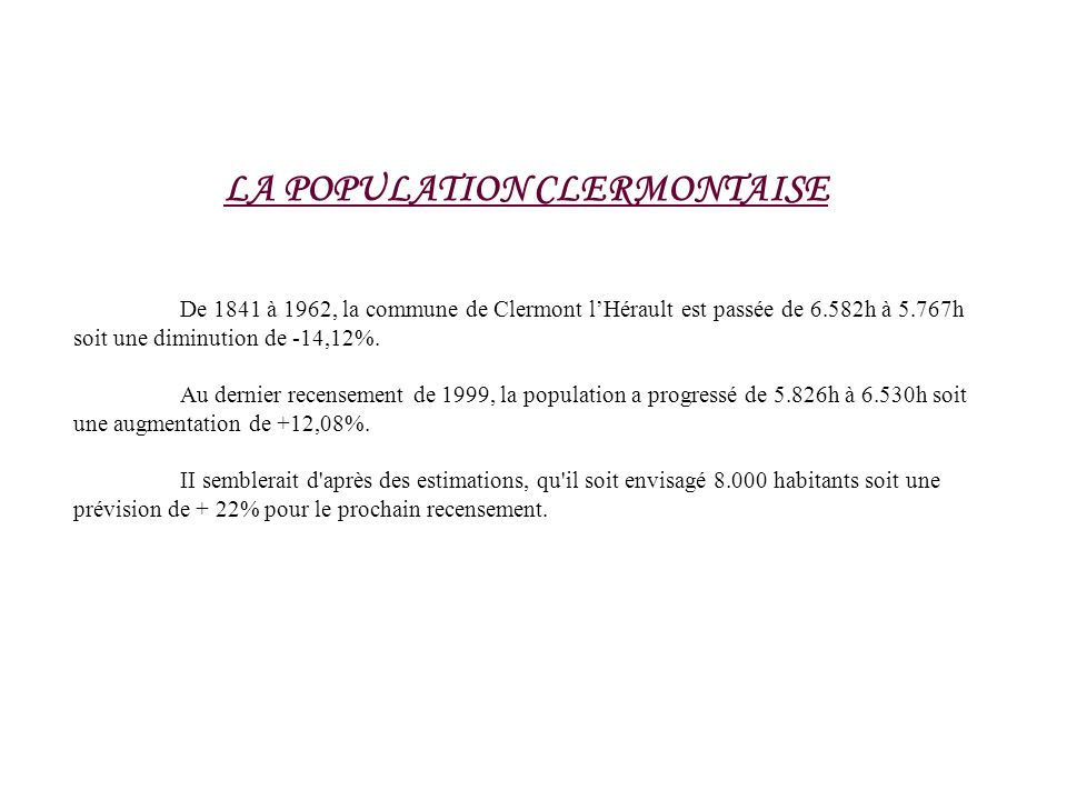 LA POPULATION CLERMONTAISE