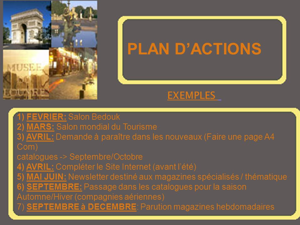 PLAN D'ACTIONS EXEMPLES 1) FEVRIER: Salon Bedouk