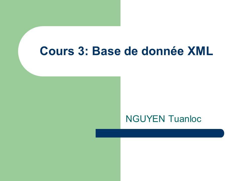 Cours 3: Base de donnée XML