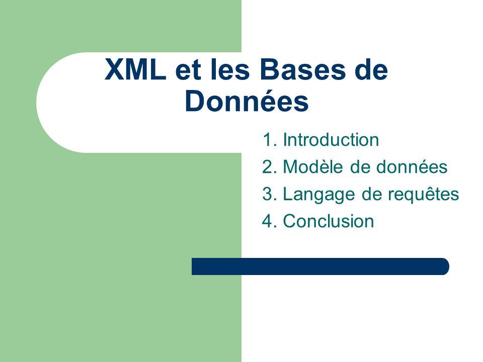 XML et les Bases de Données