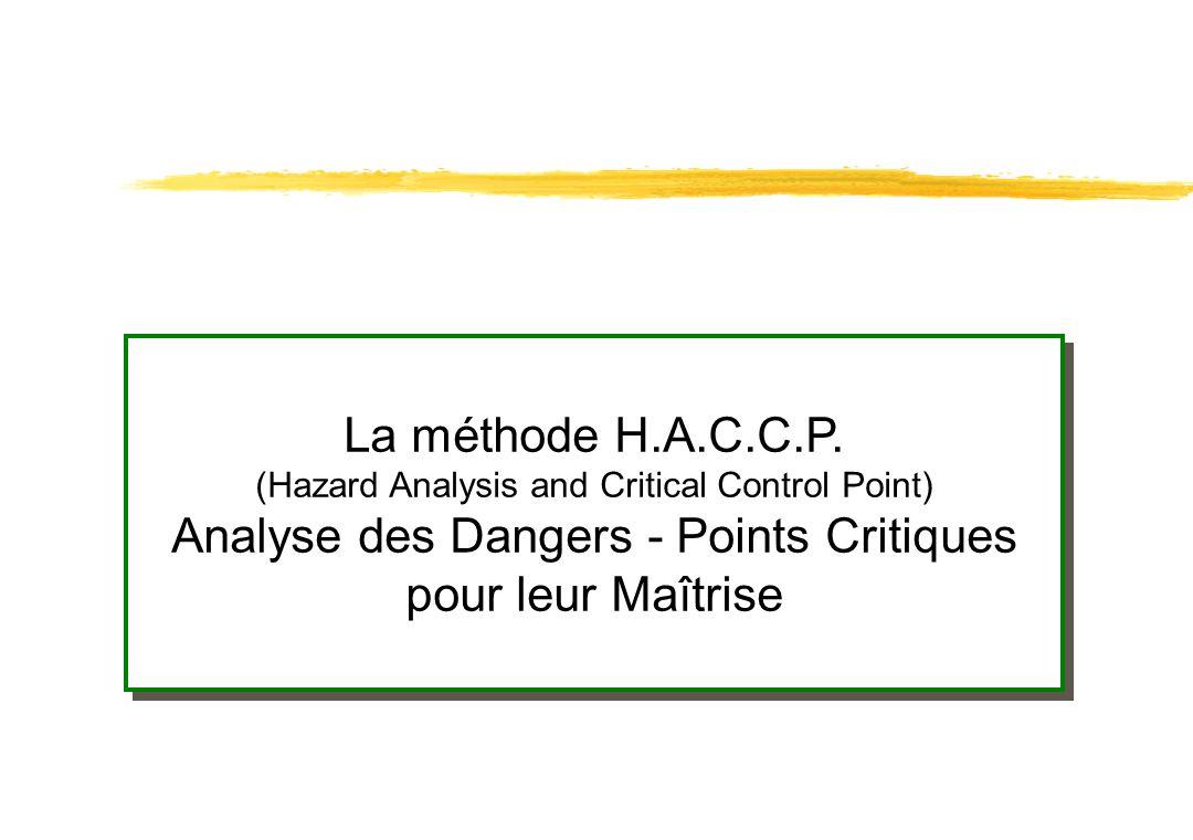 Analyse des Dangers - Points Critiques pour leur Maîtrise