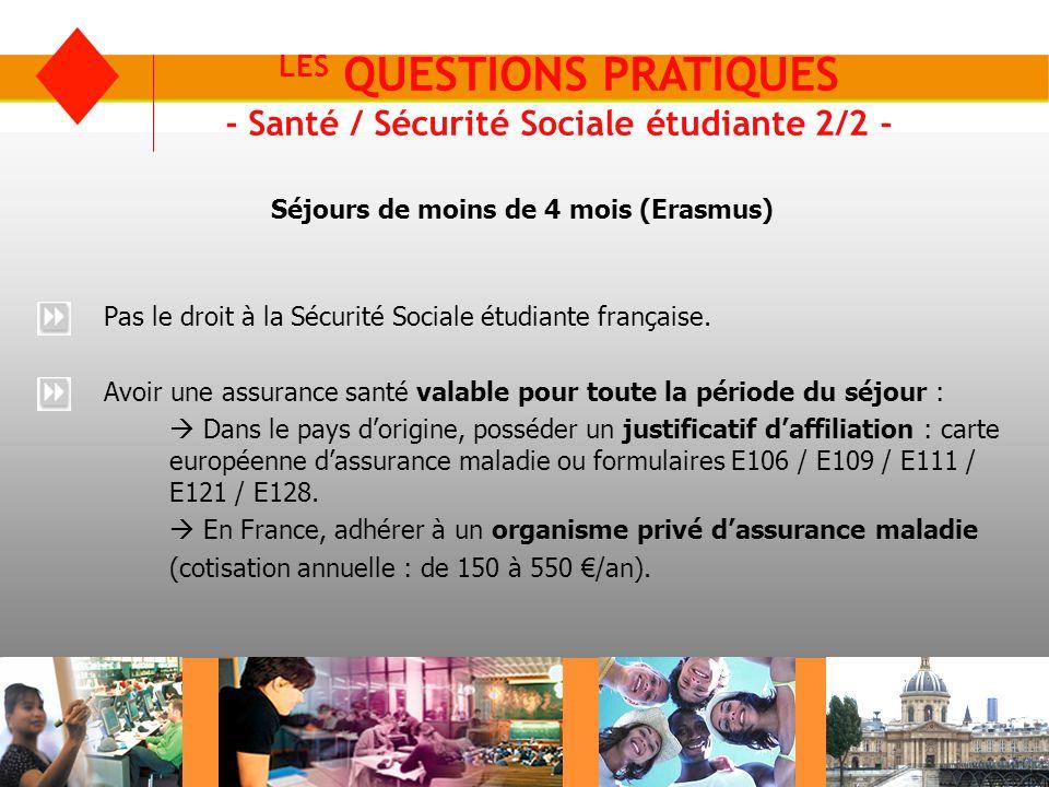 LES QUESTIONS PRATIQUES - Santé / Sécurité Sociale étudiante 2/2 -