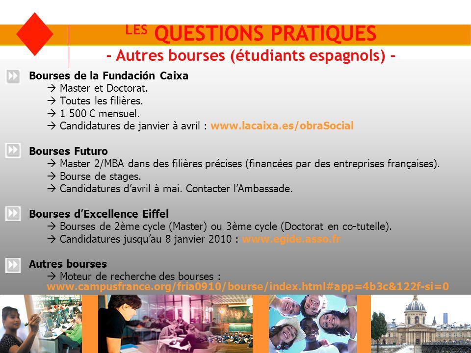 LES QUESTIONS PRATIQUES - Autres bourses (étudiants espagnols) -