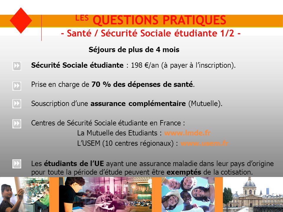 LES QUESTIONS PRATIQUES - Santé / Sécurité Sociale étudiante 1/2 -