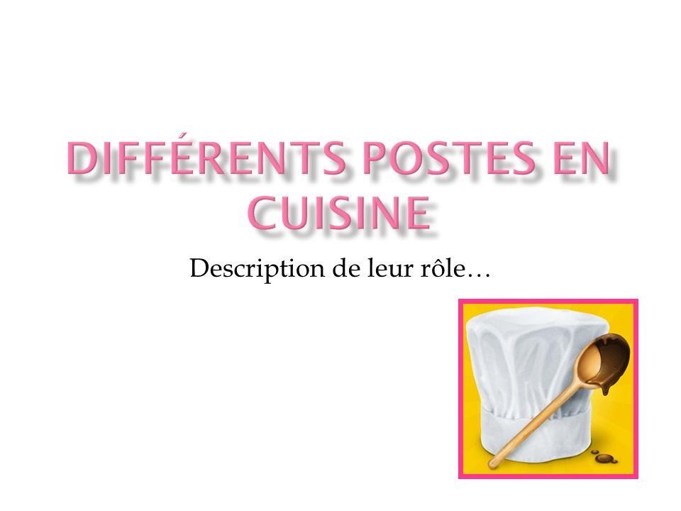 Différents postes en cuisine