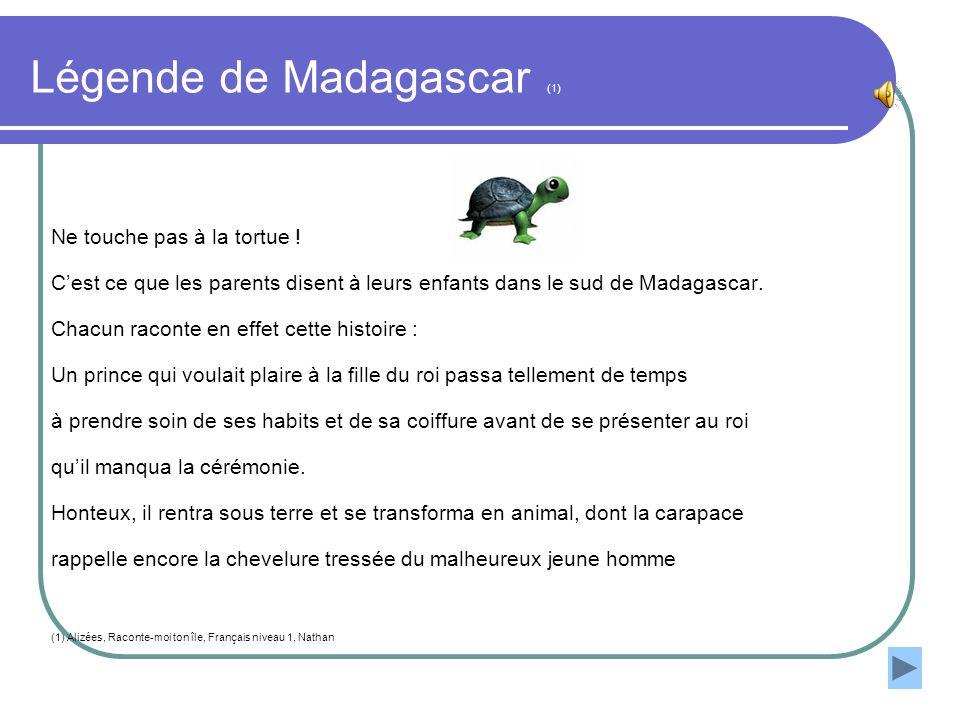 Légende de Madagascar (1)