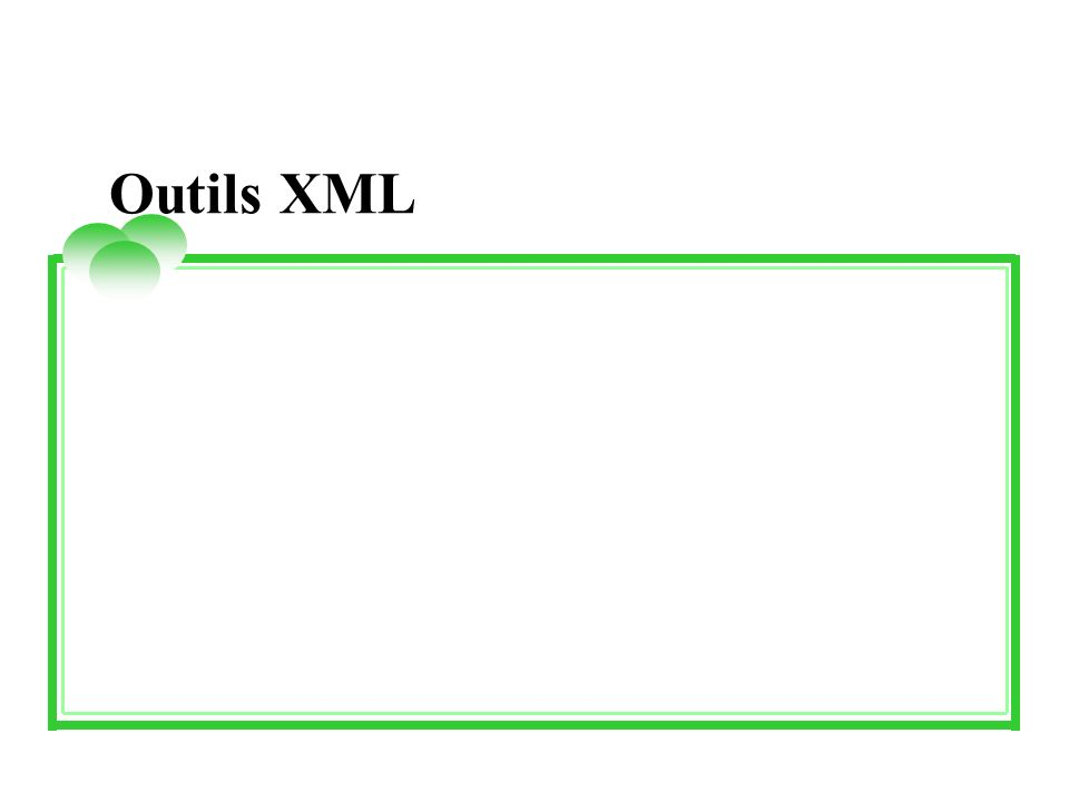 Outils XML