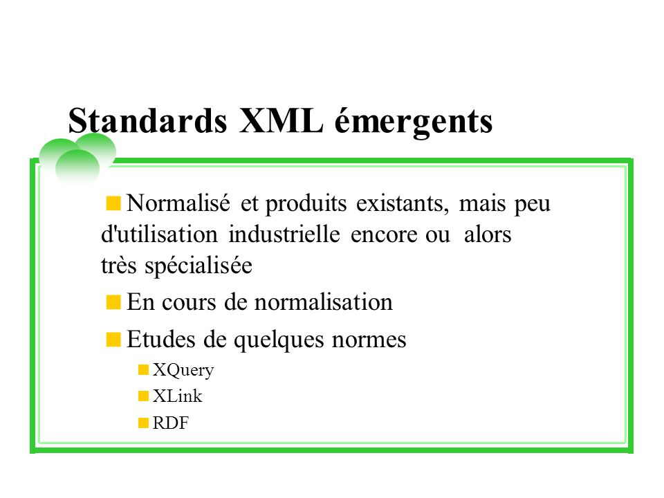 Standards XML émergents
