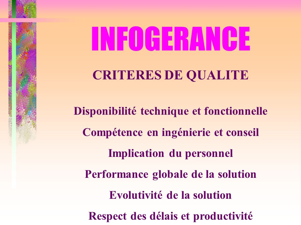 INFOGERANCE CRITERES DE QUALITE