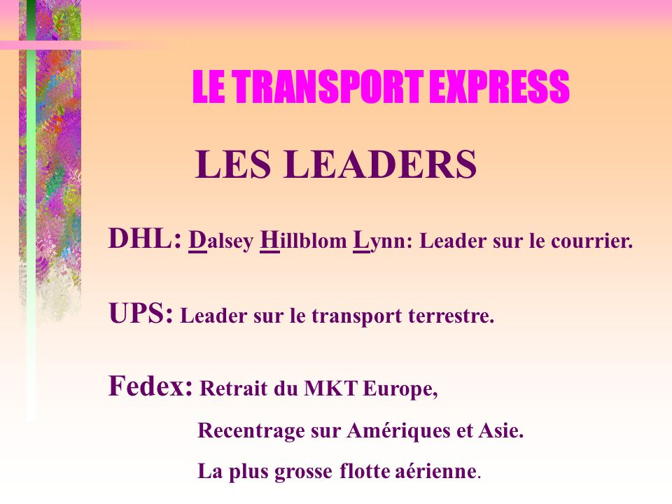 LE TRANSPORT EXPRESS LES LEADERS