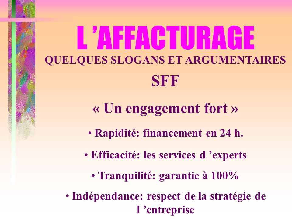 L 'AFFACTURAGE SFF « Un engagement fort »