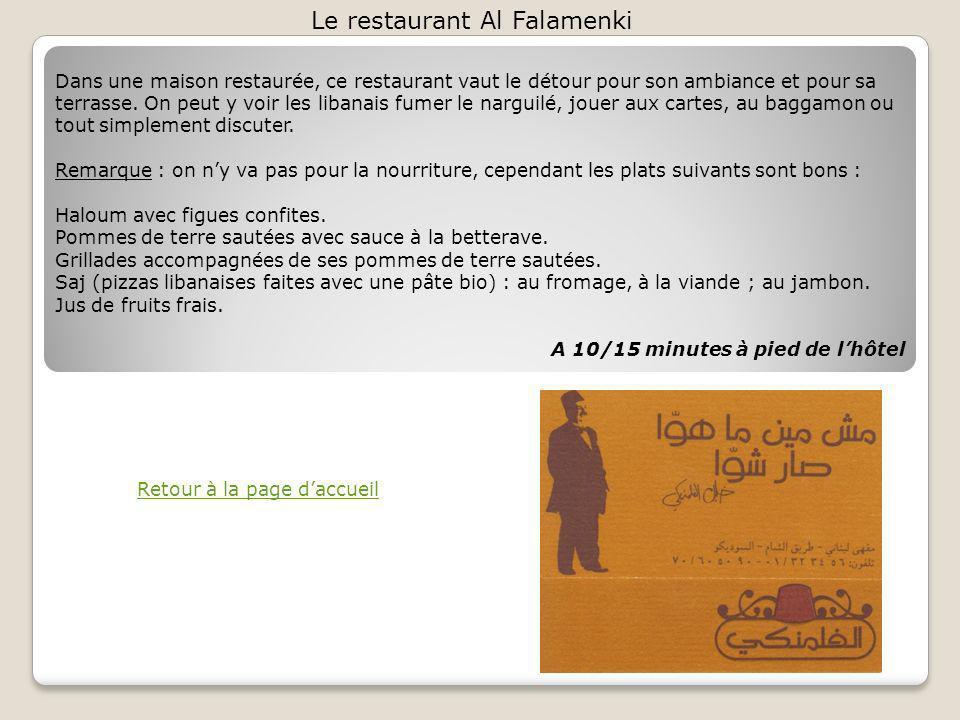 Le restaurant Al Falamenki