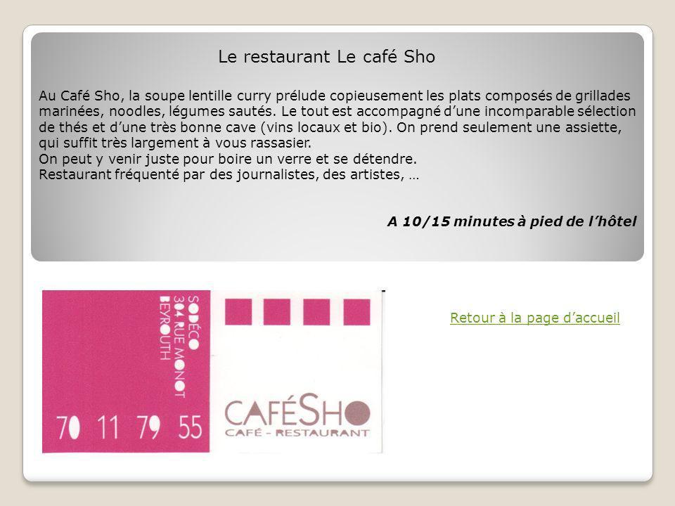 Le restaurant Le café Sho
