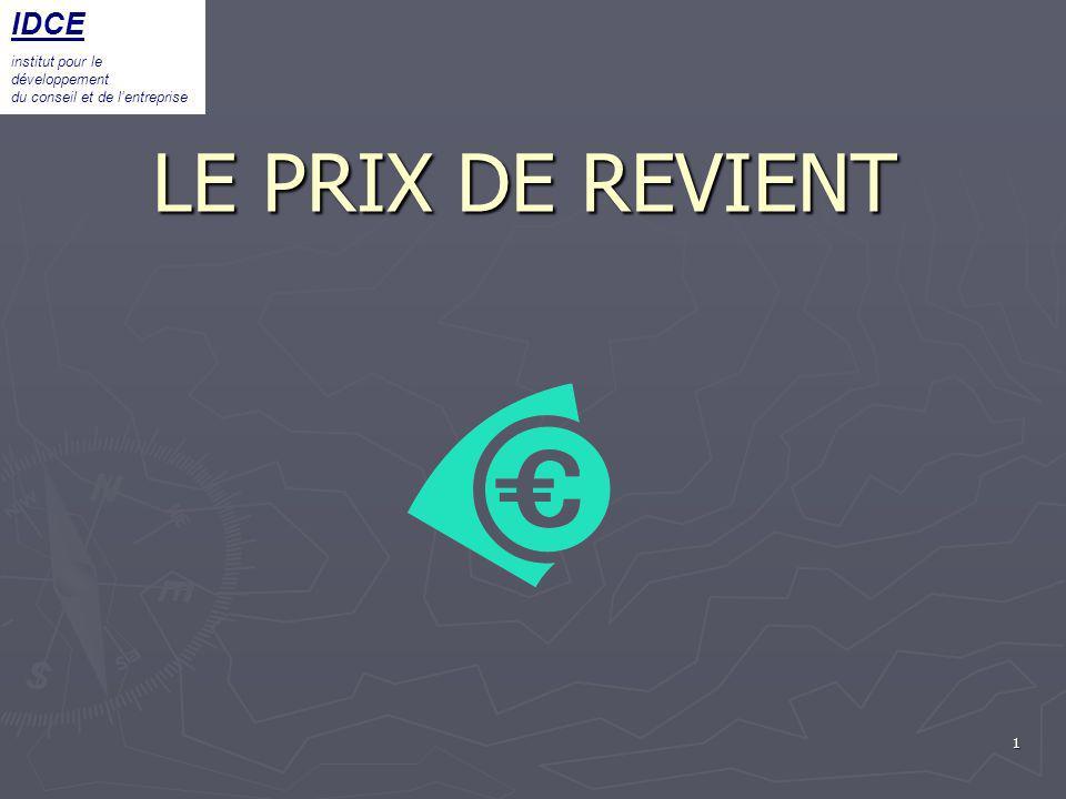 LE PRIX DE REVIENT IDCE institut pour le développement