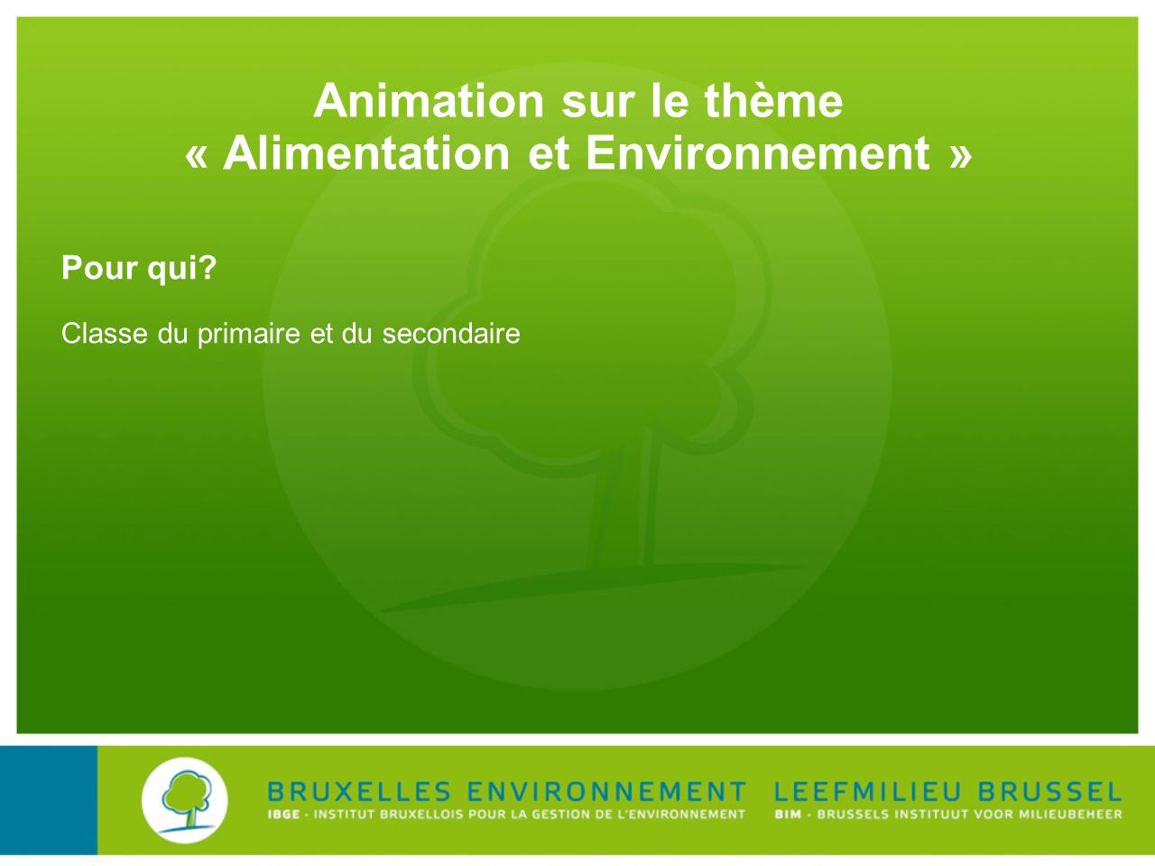 Animation sur le thème « Alimentation et Environnement »