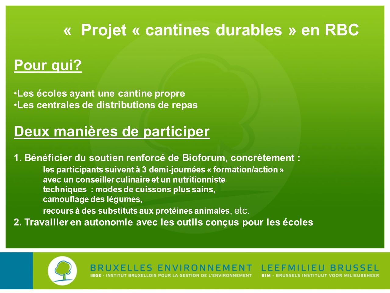 « Projet « cantines durables » en RBC
