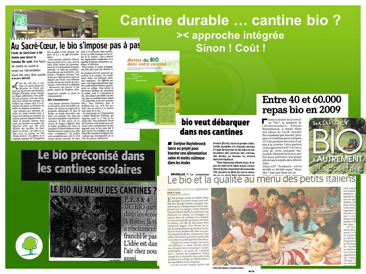 Cantine durable … cantine bio >< approche intégrée