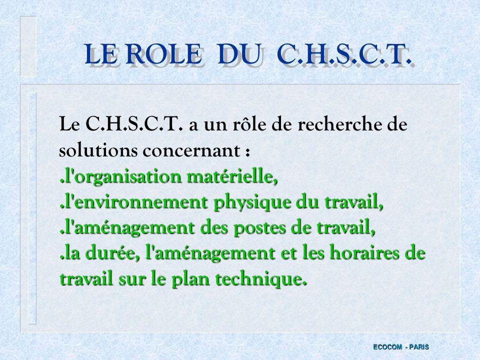 LE ROLE DU C.H.S.C.T.