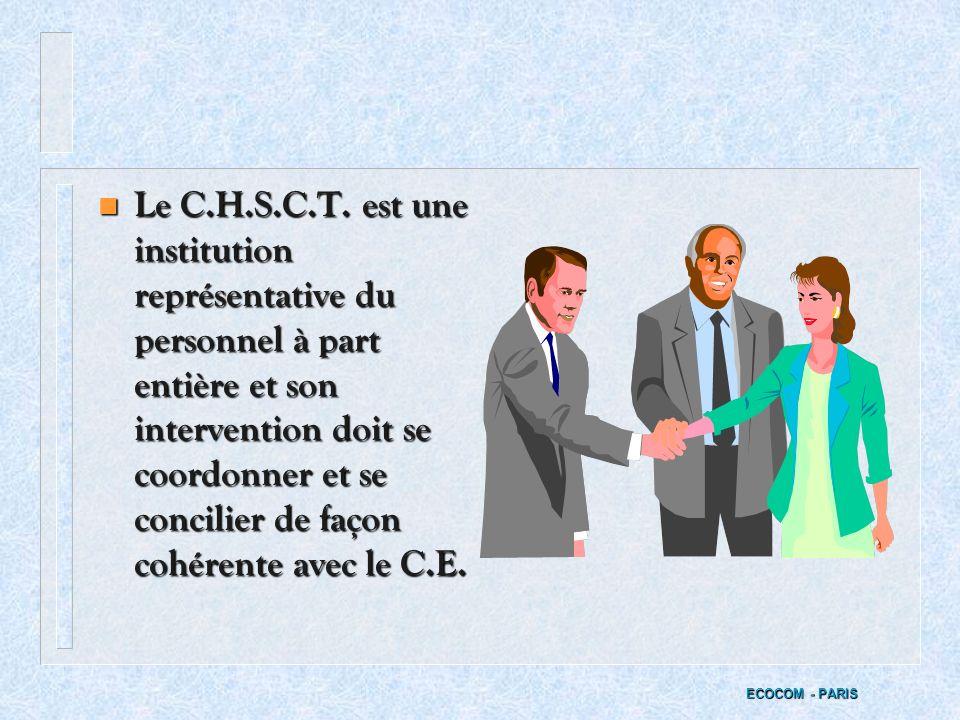 Le C.H.S.C.T. est une institution représentative du personnel à part entière et son intervention doit se coordonner et se concilier de façon cohérente avec le C.E.