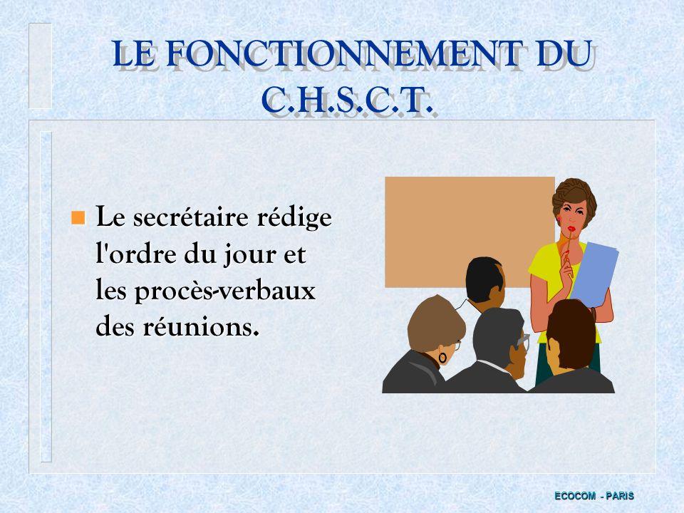LE FONCTIONNEMENT DU C.H.S.C.T.