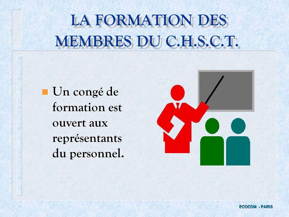 LA FORMATION DES MEMBRES DU C.H.S.C.T.