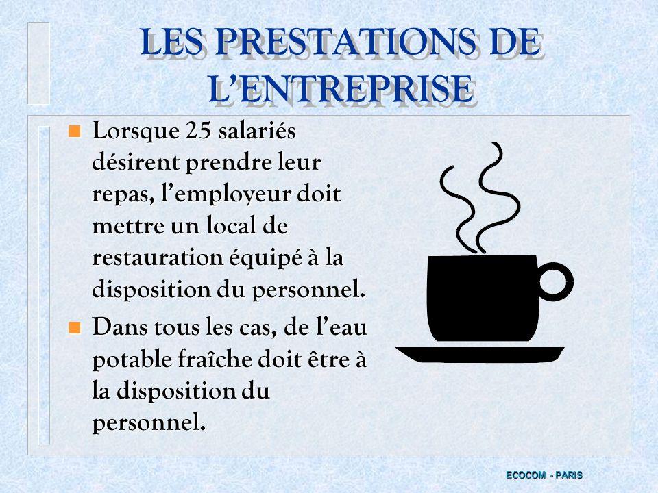 LES PRESTATIONS DE L'ENTREPRISE