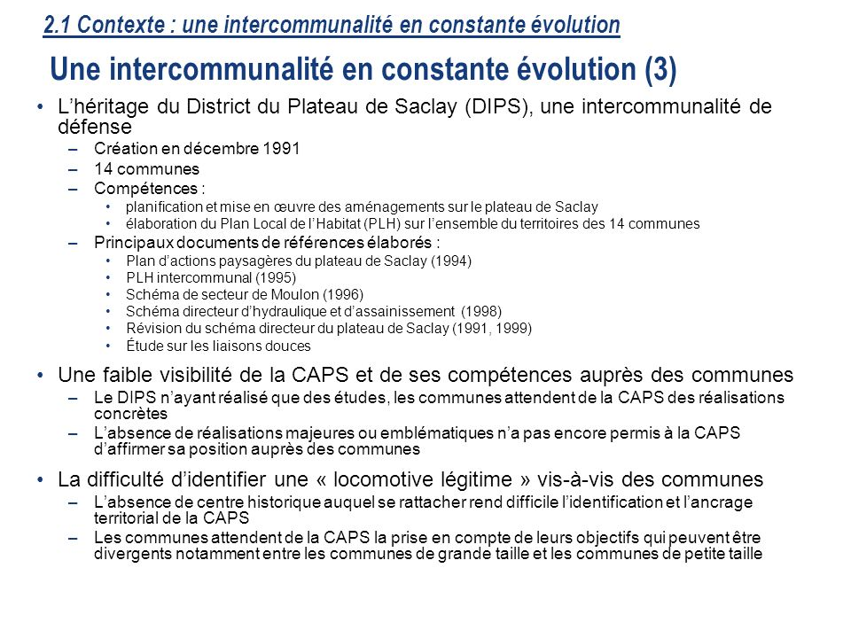 2.1 Contexte : une intercommunalité en constante évolution Une intercommunalité en constante évolution (3)