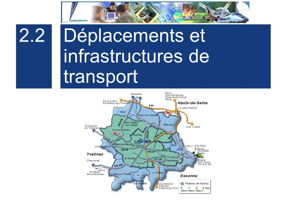 2.2 Déplacements et infrastructures de transport