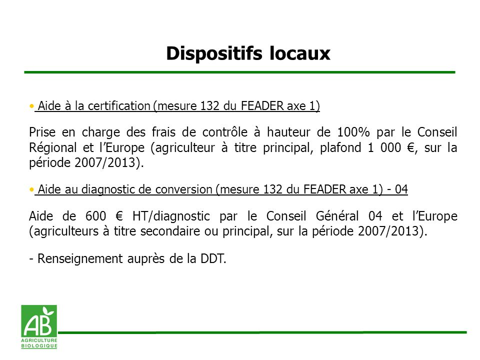 Dispositifs locaux Aide à la certification (mesure 132 du FEADER axe 1)