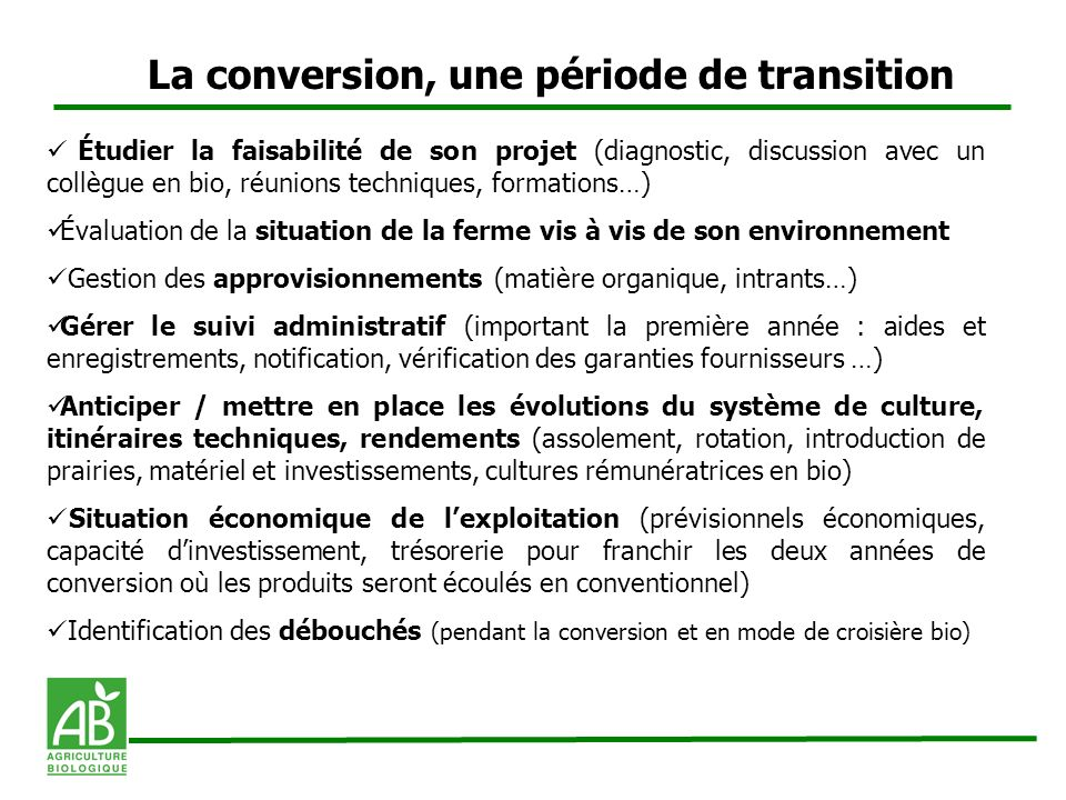 La conversion, une période de transition