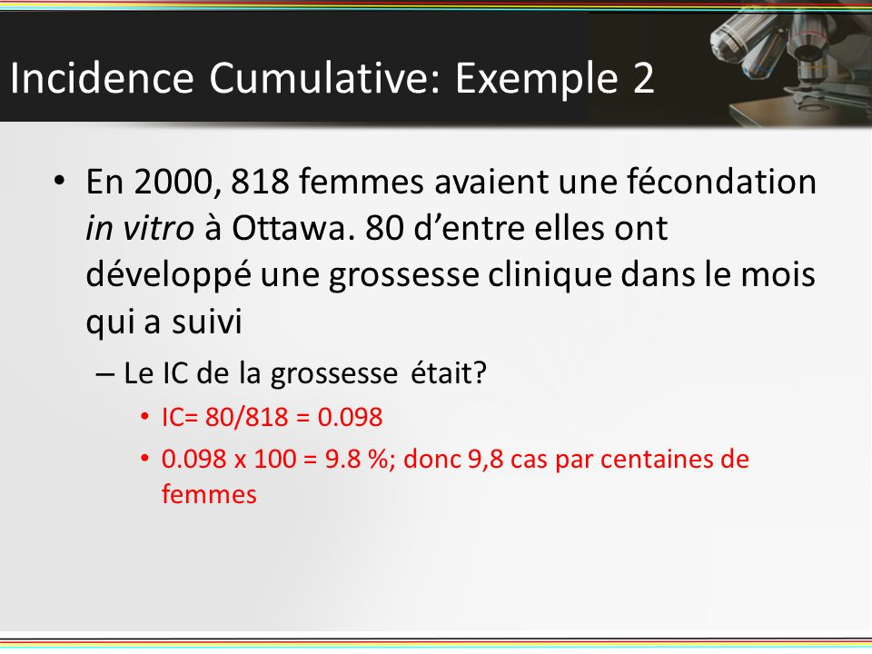 Incidence Cumulative: Exemple 2