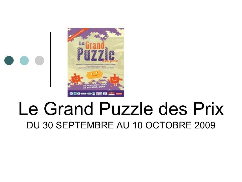 Le Grand Puzzle des Prix DU 30 SEPTEMBRE AU 10 OCTOBRE 2009