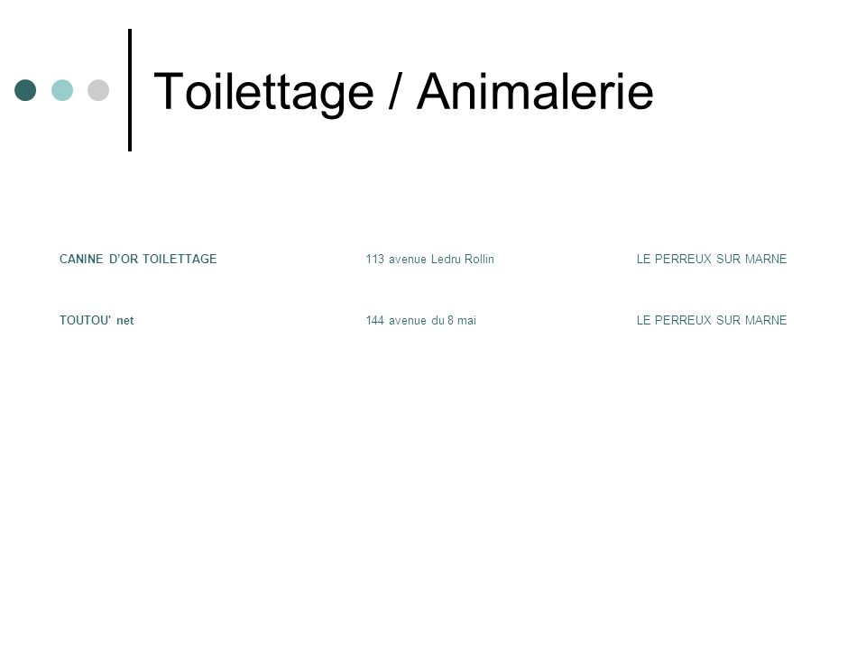 Toilettage / Animalerie