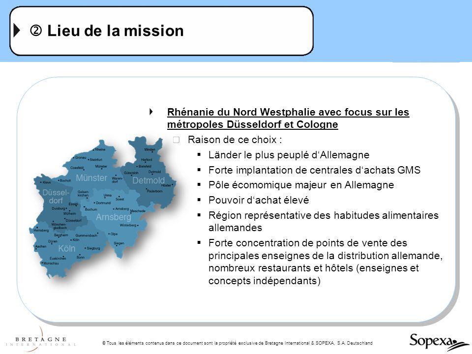  Lieu de la mission Rhénanie du Nord Westphalie avec focus sur les métropoles Düsseldorf et Cologne.