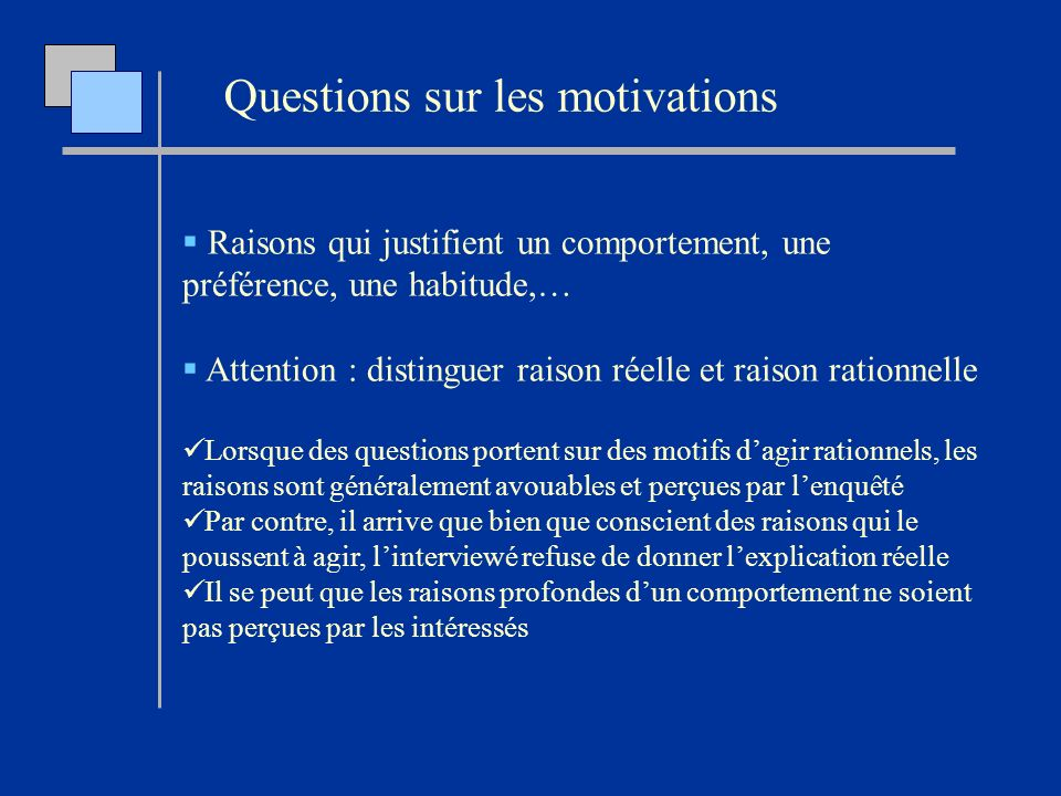Questions sur les motivations