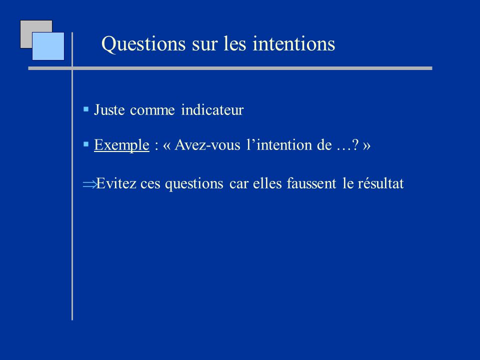 Questions sur les intentions