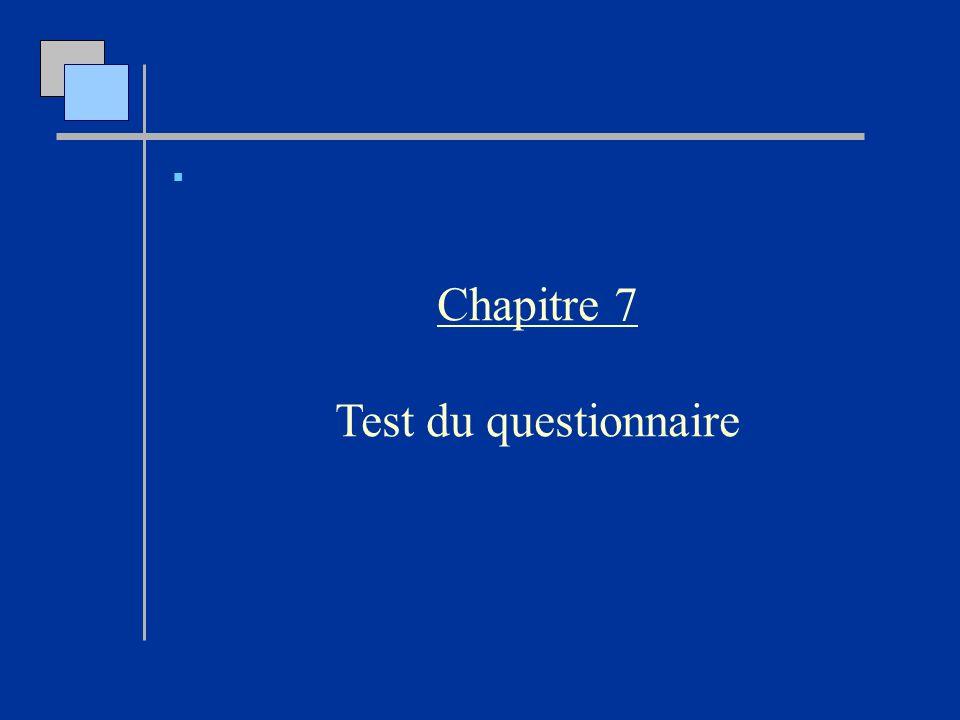 Chapitre 7 Test du questionnaire