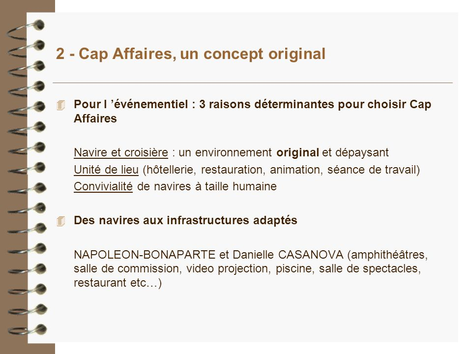 2 - Cap Affaires, un concept original