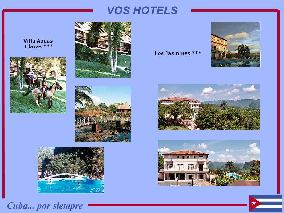 VOS HOTELS Villa Aguas Claras *** Los Jasmines *** Cuba... por siempre
