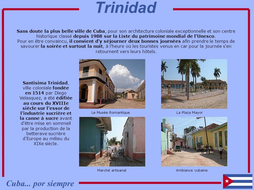 Trinidad Cuba... por siempre