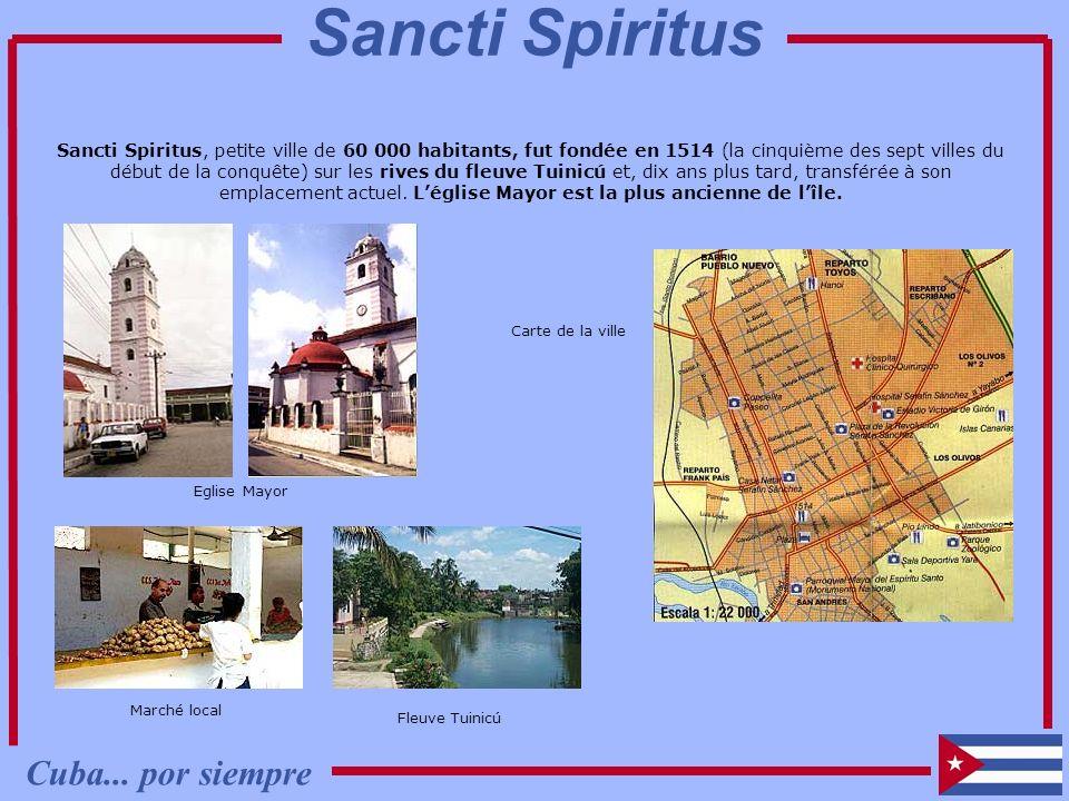 Sancti Spiritus Cuba... por siempre