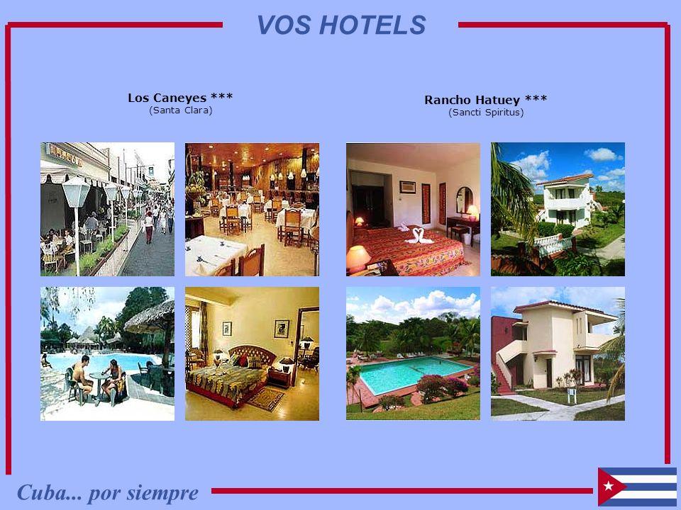 VOS HOTELS Cuba... por siempre Los Caneyes *** Rancho Hatuey ***