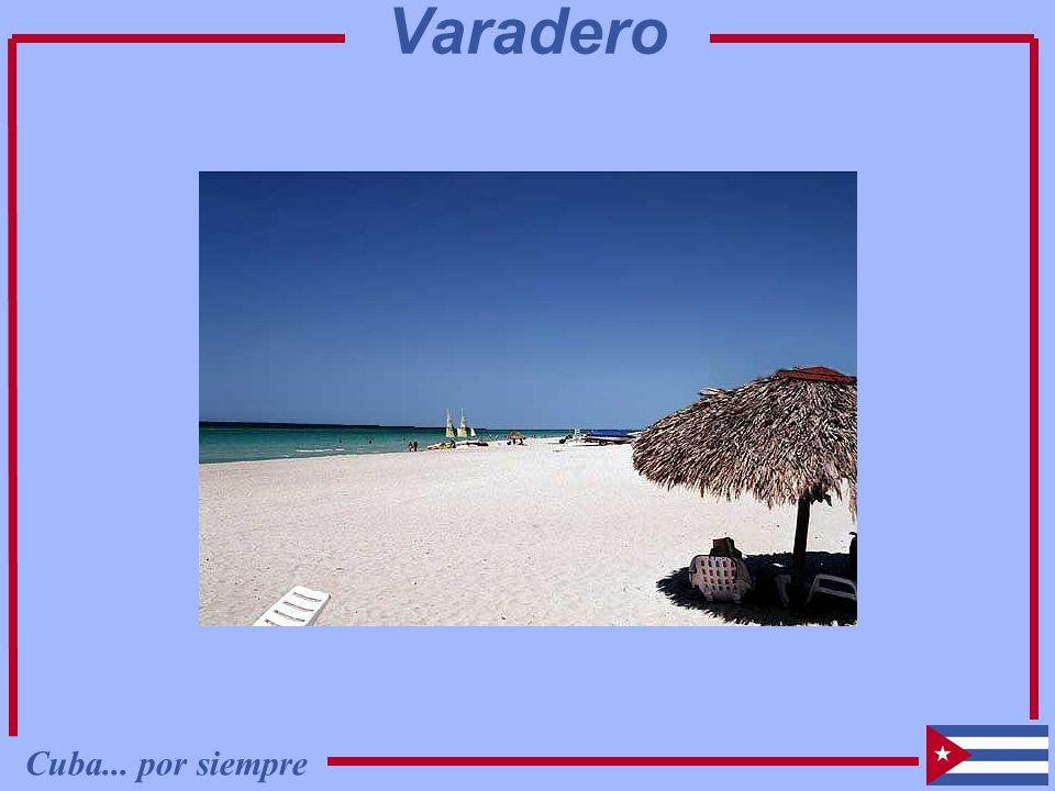 Varadero Cuba... por siempre